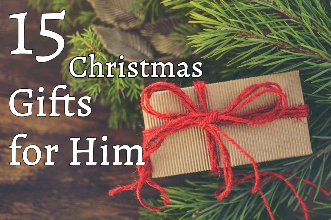 15 Gifts for Him – Christmas Gift Guide – Part1