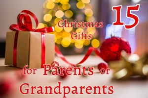 15 Christmas Gifts Parents Grandparents - wrapped presents